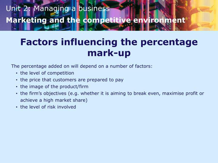 Factors influencing the percentage mark-up