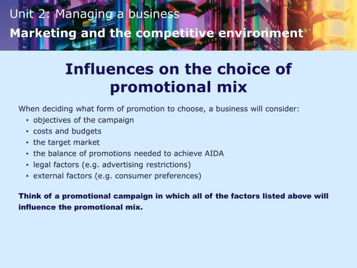 Influences on the choice of promotional mix