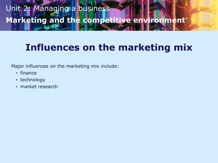 Influences on the marketing mix