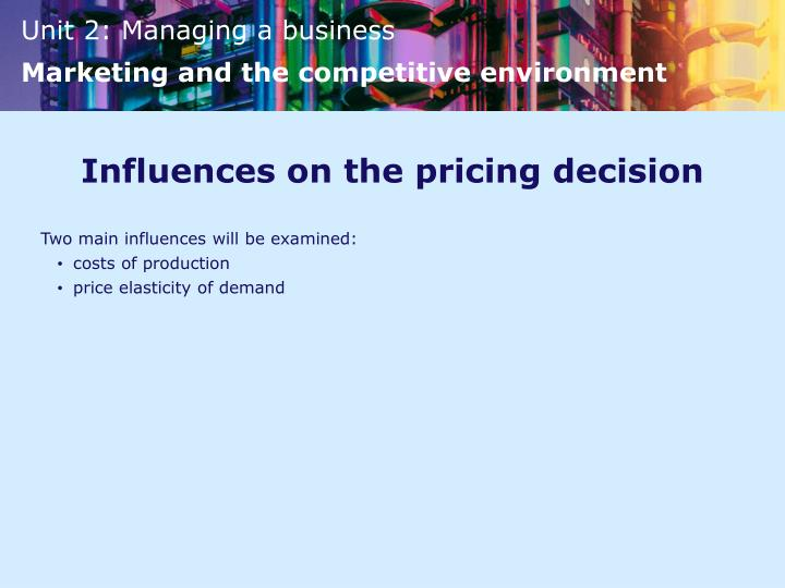 Influences on the pricing decision