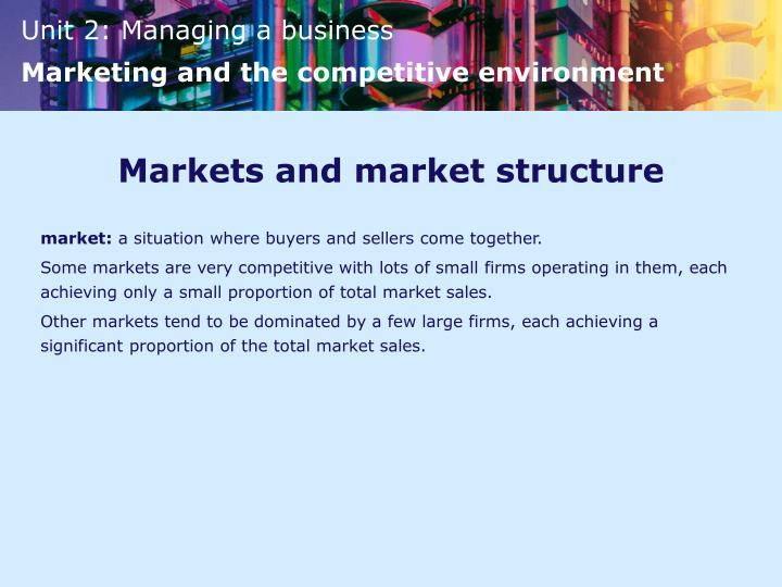 Markets and market structure