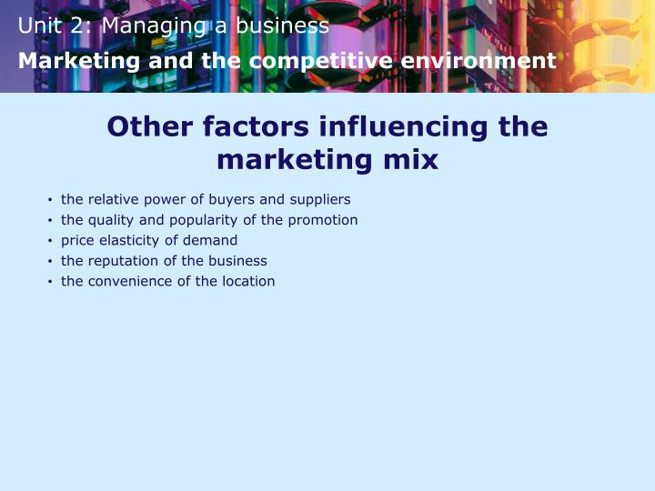 Other factors influencing the marketing mix