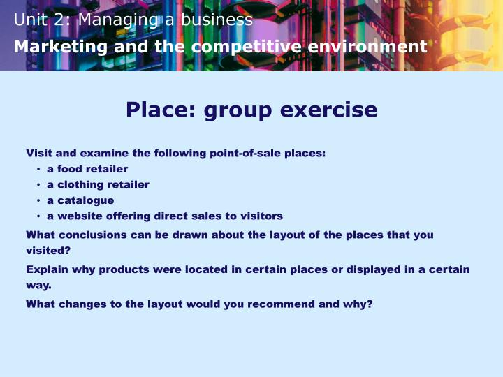 Place: group exercise