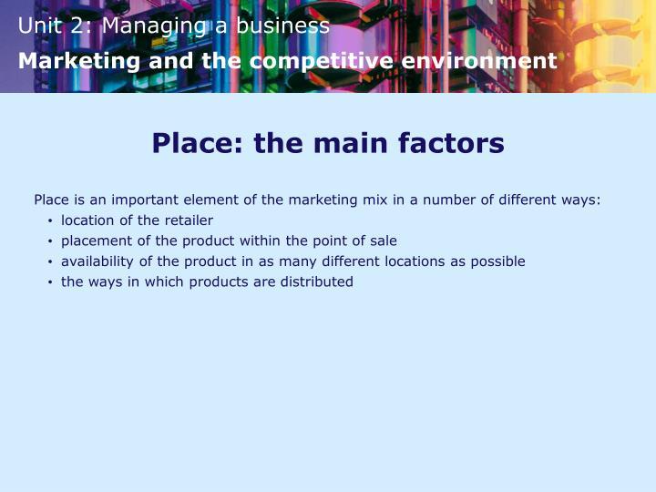 Place: the main factors