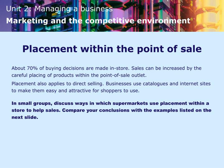 Placement within the point of sale