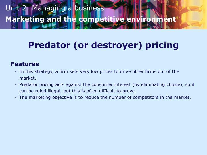 Predator (or destroyer) pricing
