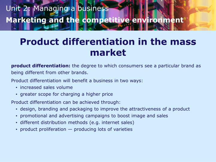 Product differentiation in the mass market