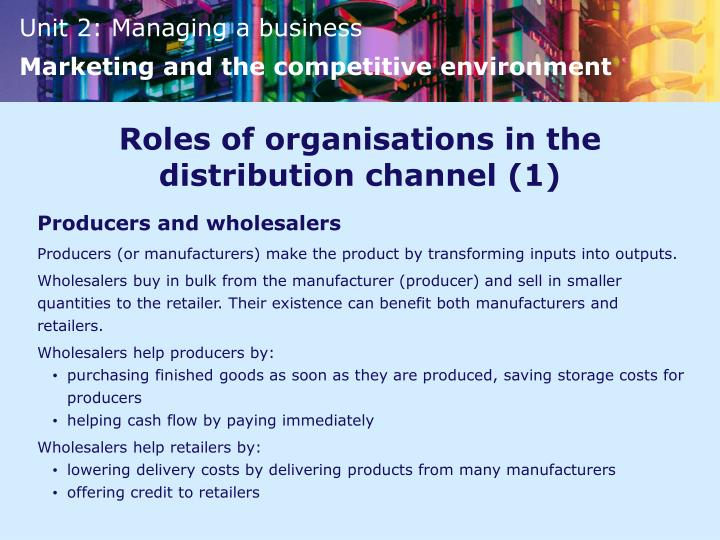 Roles of organisations in the distribution channel (1)