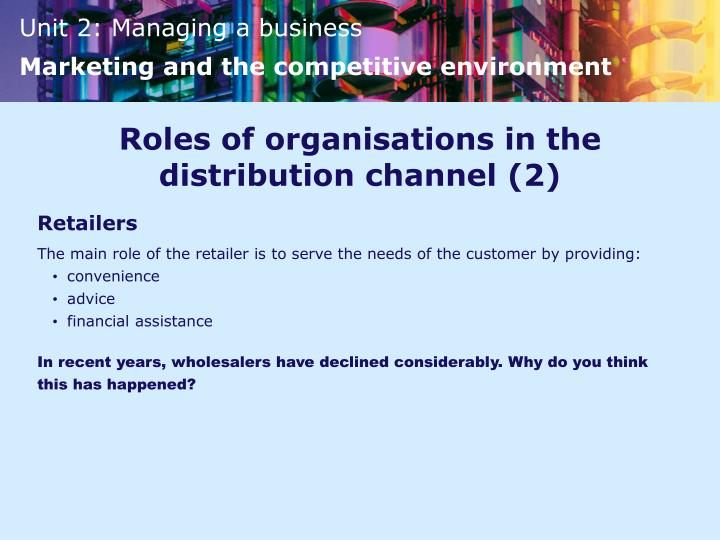 Roles of organisations in the distribution channel (2)
