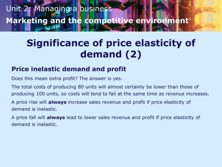Significance of price elasticity of demand (2)