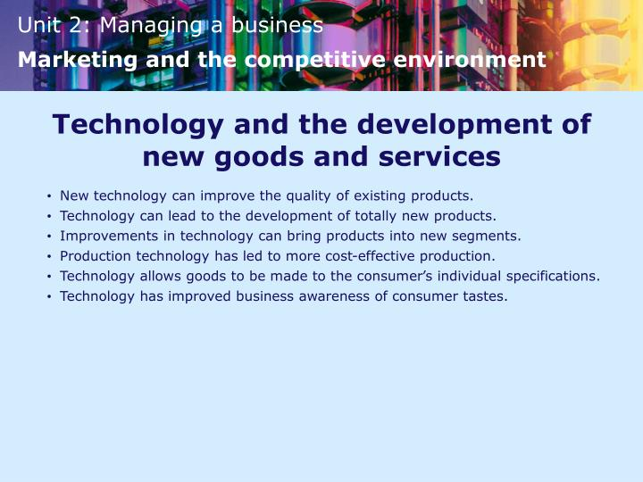 Technology and the development of new goods and services