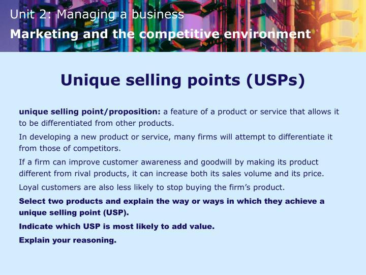 Unique selling points (USPs)