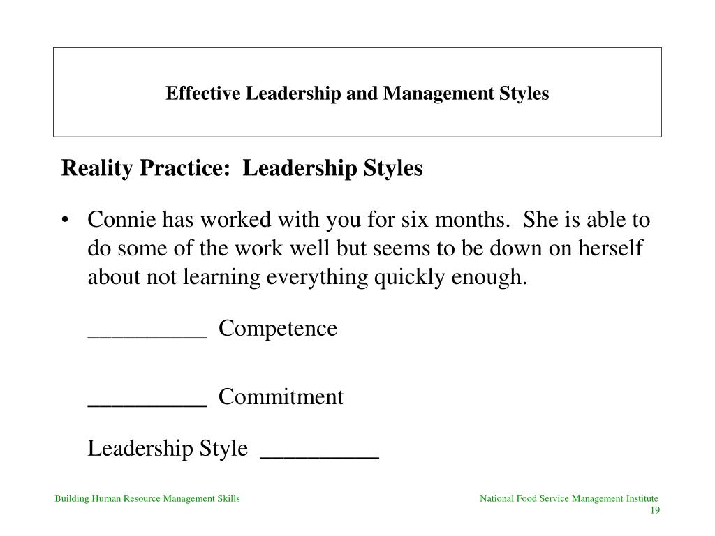 management and leadership style Management & leadership handbook november 2012 facilitated by  judgment to decide the best course of action and the leadership style needed for each situation.