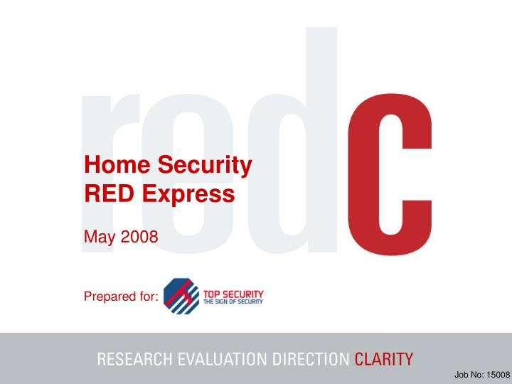 Home security red express