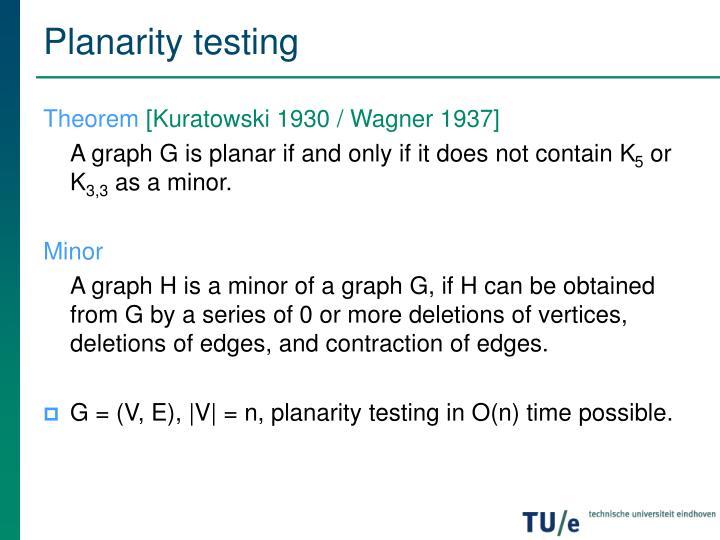Planarity testing