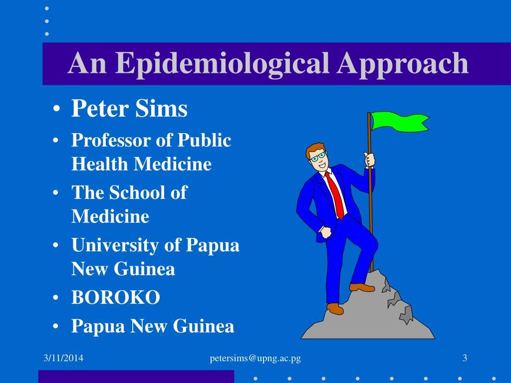 An Epidemiological Approach