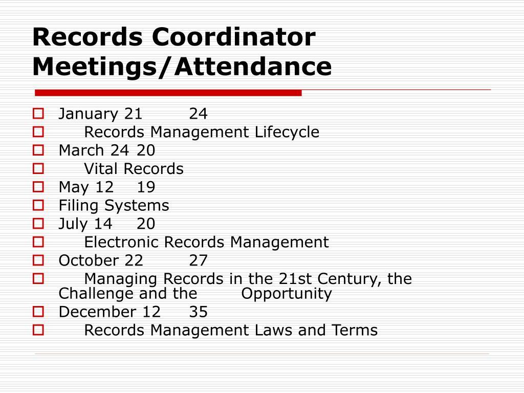 Records Coordinator Meetings/Attendance