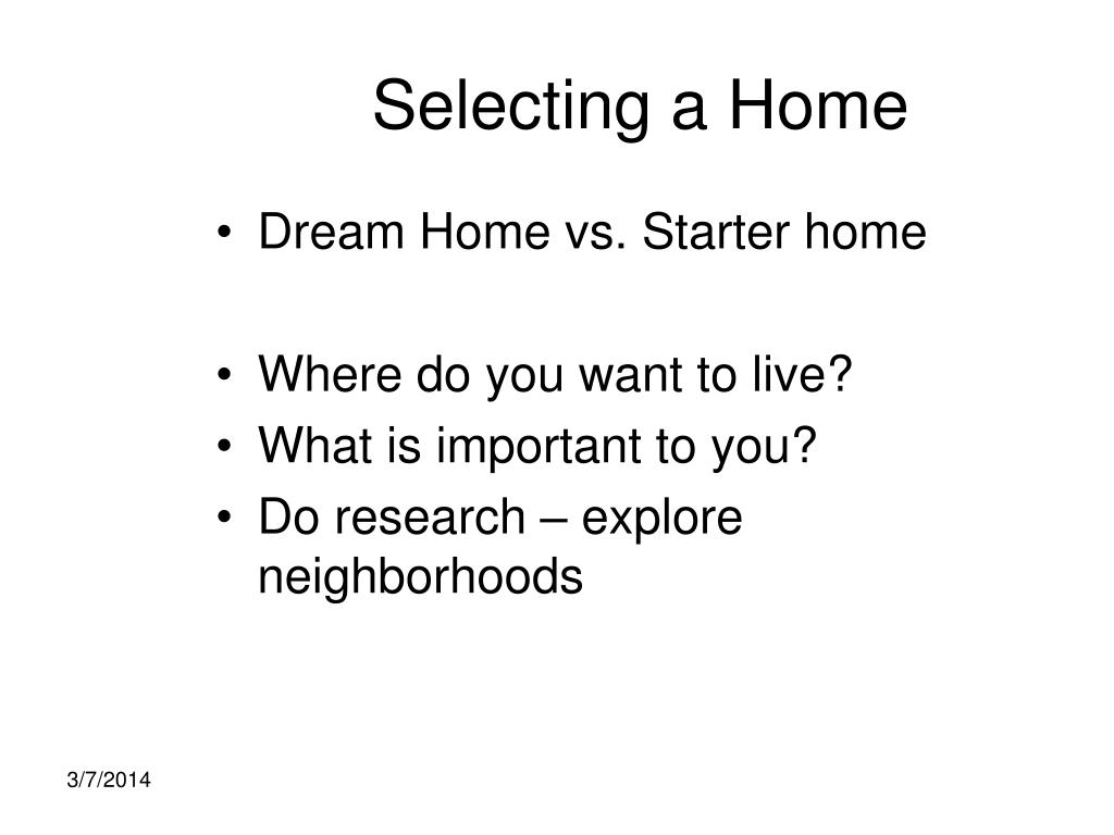 Selecting a Home