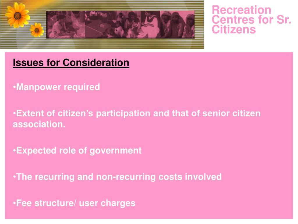 Recreation Centres for Sr. Citizens