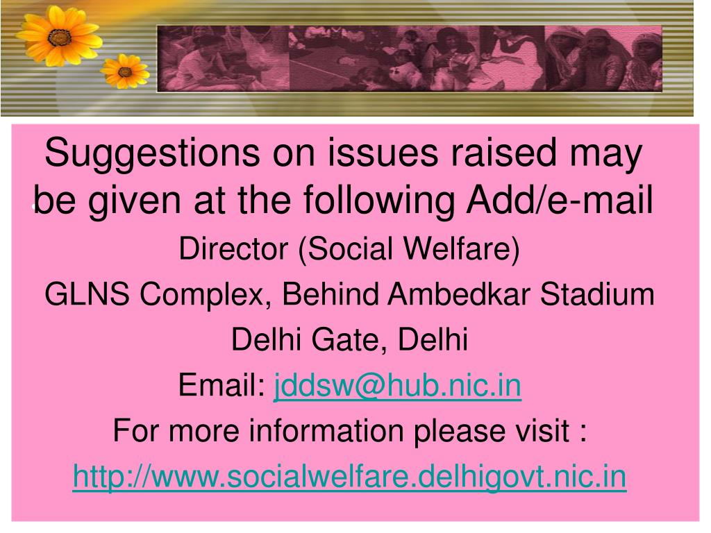 Suggestions on issues raised may be given at the following Add/e-mail