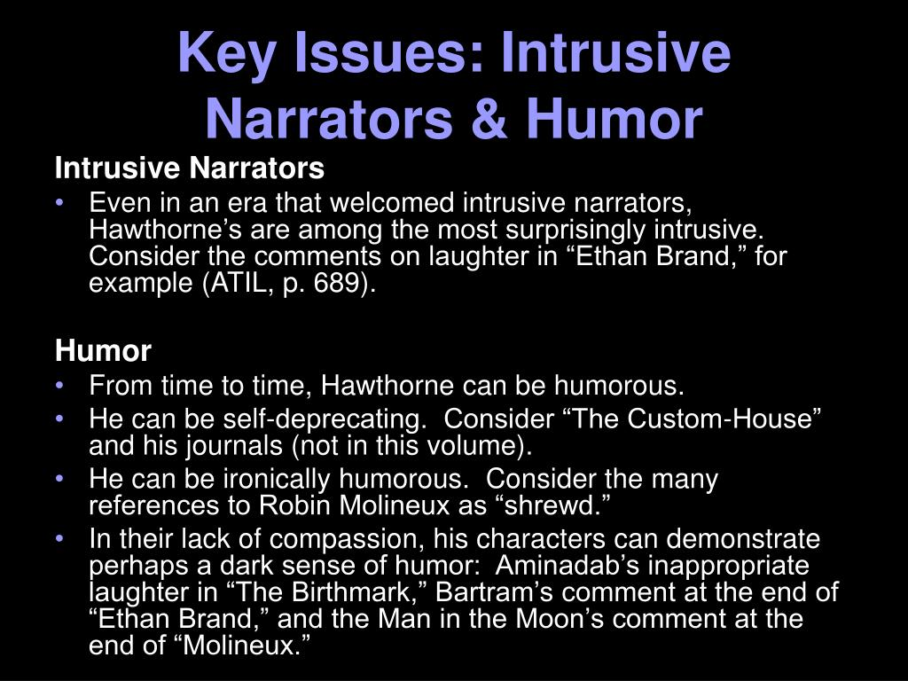Key Issues: Intrusive