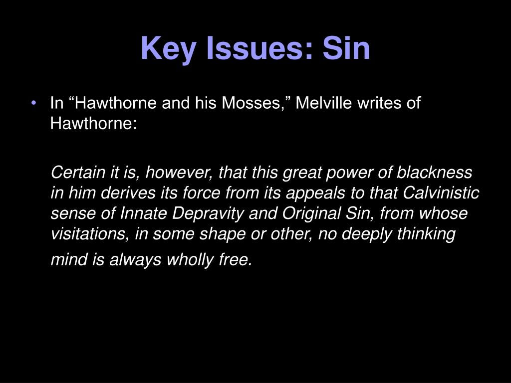 Key Issues: Sin