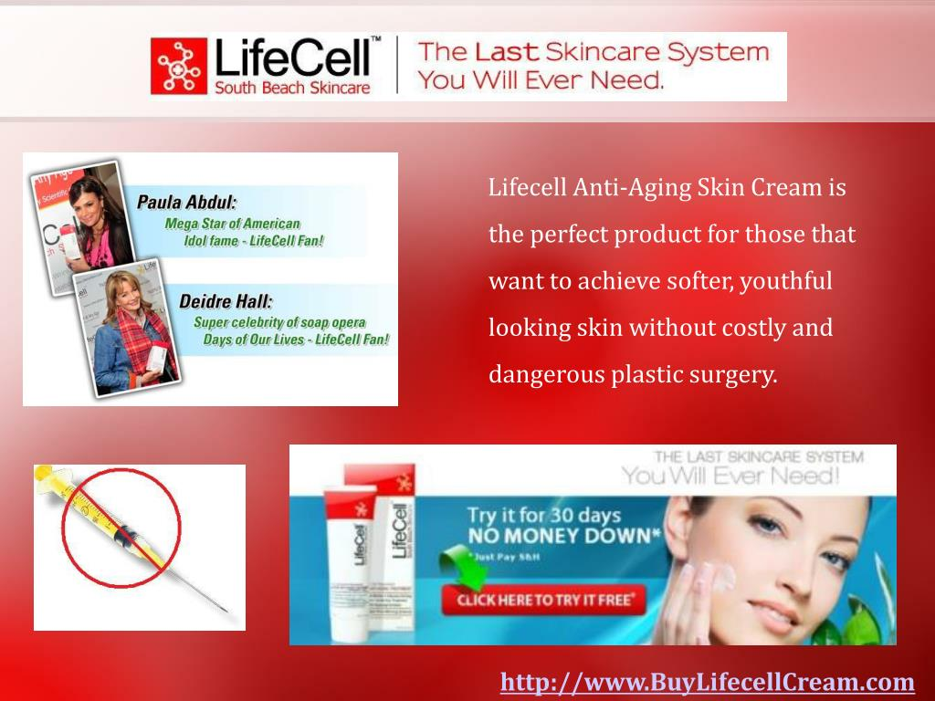 Lifecell Anti-Aging Skin Cream is the perfect product for those that want to achieve softer, youthful looking skin without costly and dangerous plastic surgery.