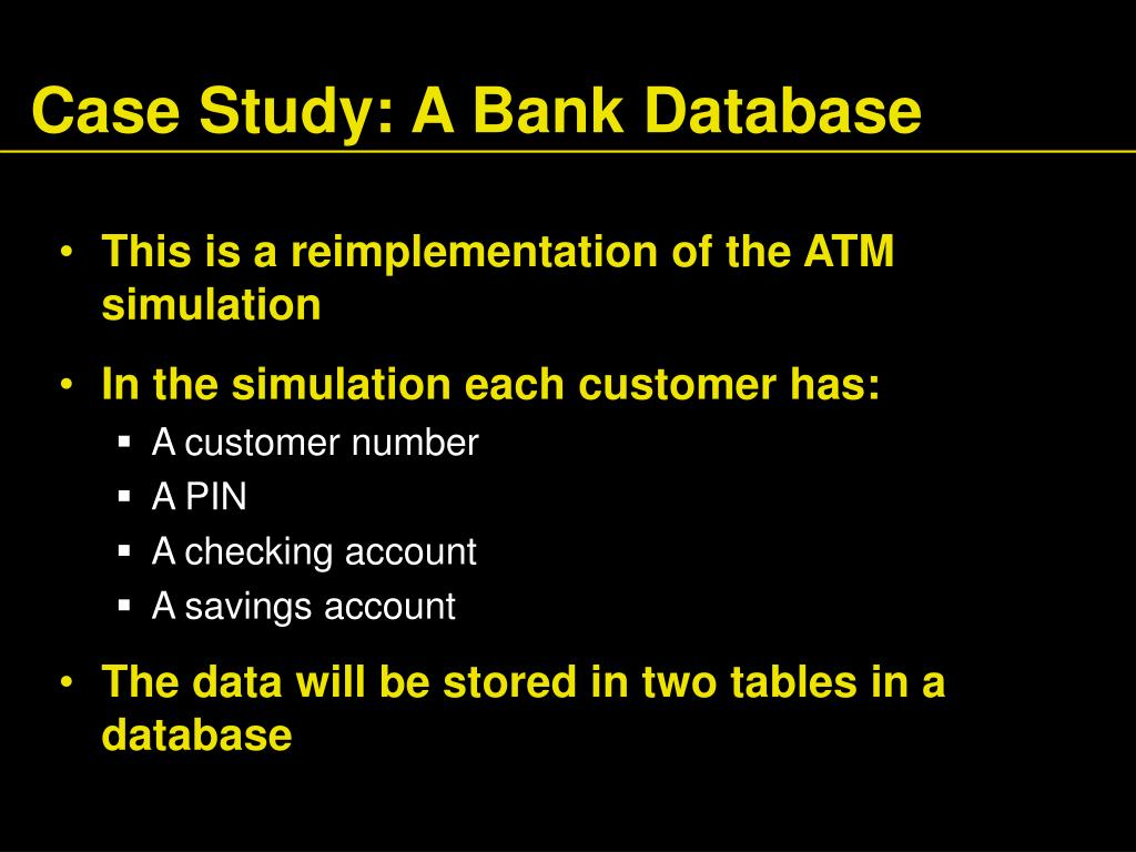 Case Study: A Bank Database