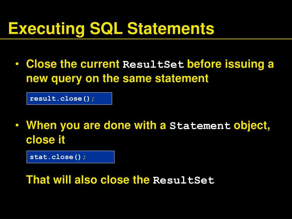 Executing SQL Statements