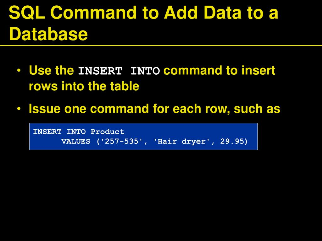 SQL Command to Add Data to a Database