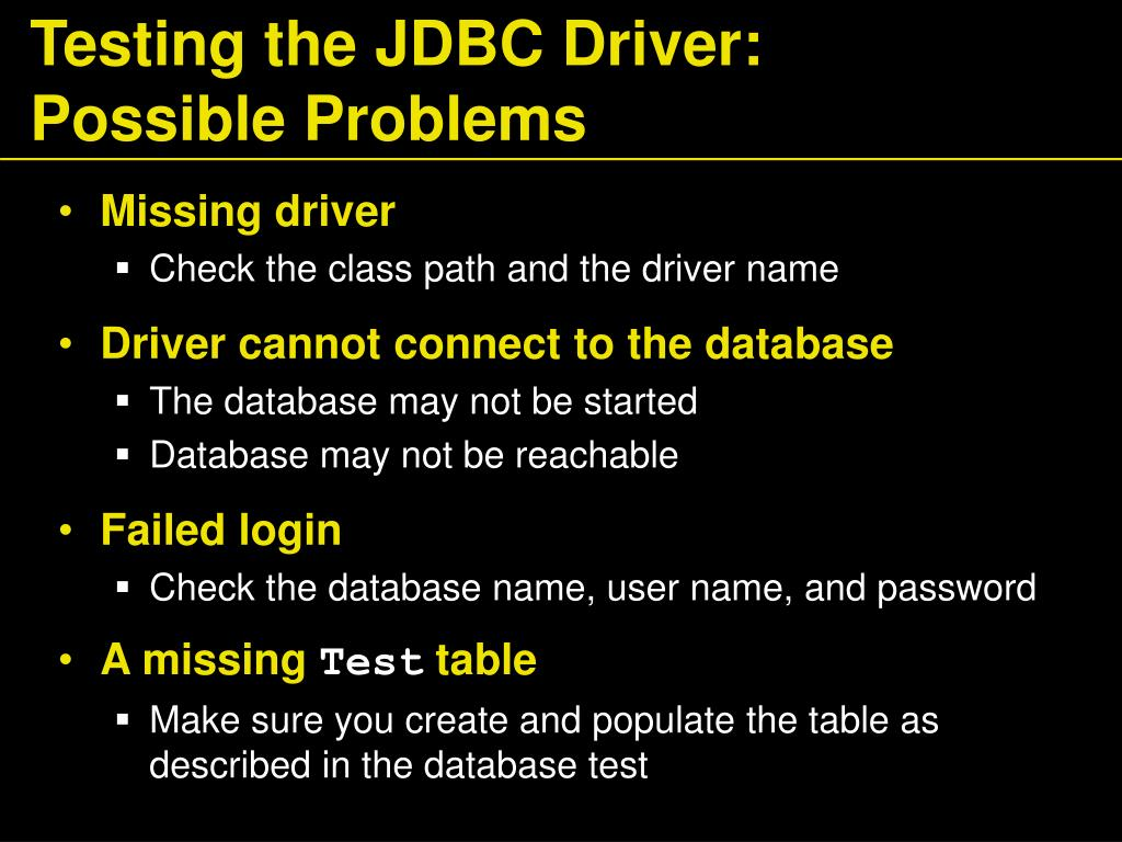 Testing the JDBC Driver: Possible Problems