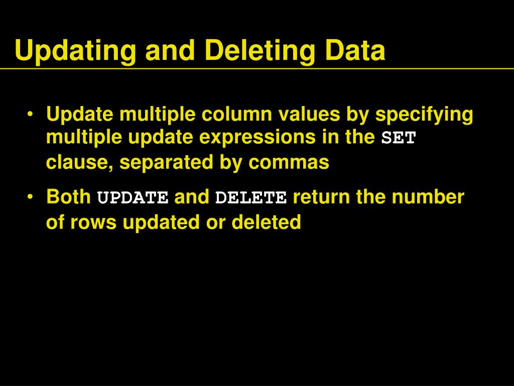 Updating and Deleting Data