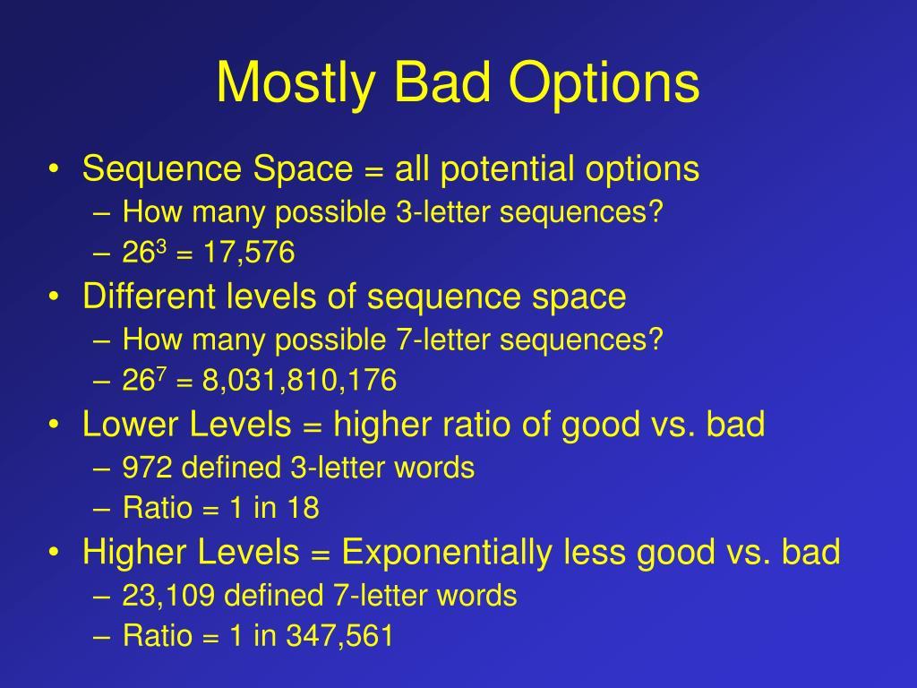 Mostly Bad Options