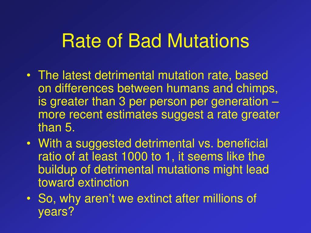 Rate of Bad Mutations