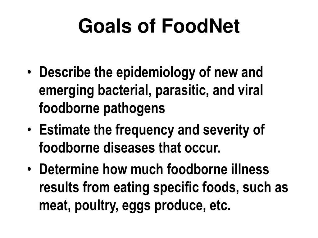 Goals of FoodNet
