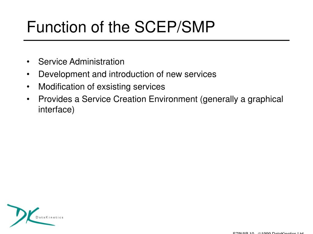 Function of the SCEP/SMP