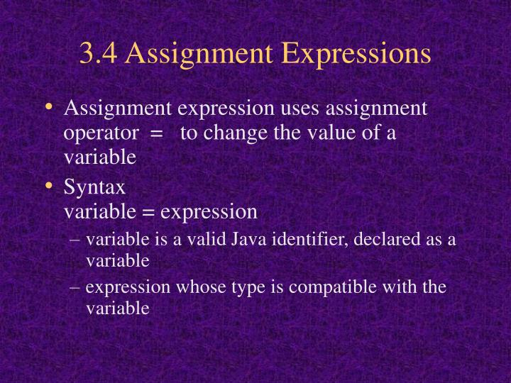 3.4 Assignment Expressions