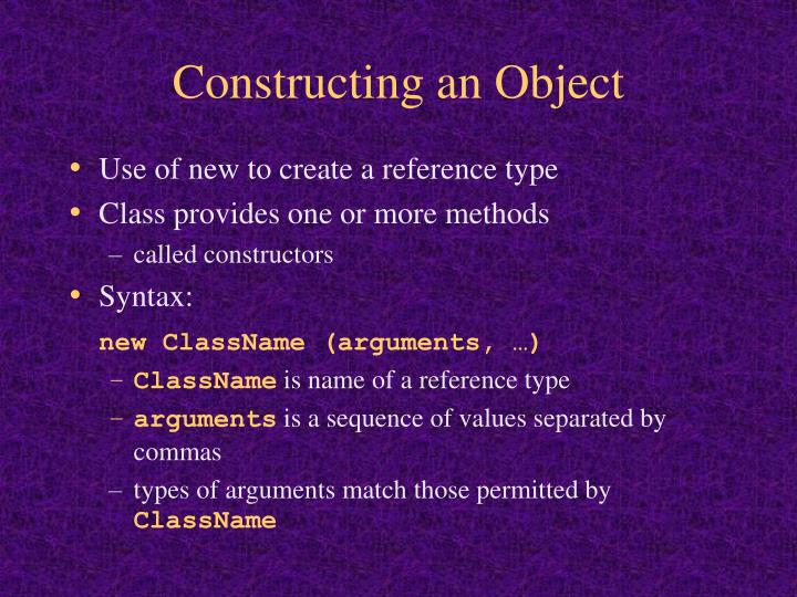 Constructing an Object