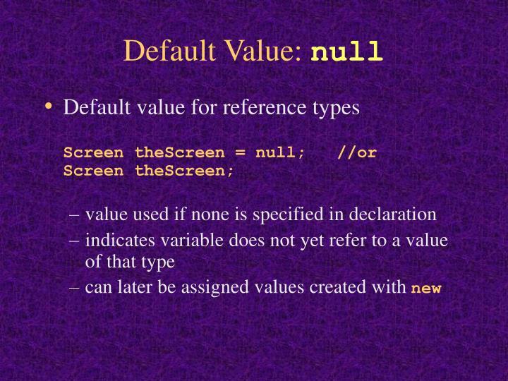 Default Value: