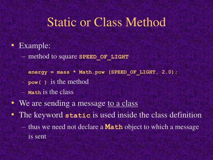 Static or Class Method