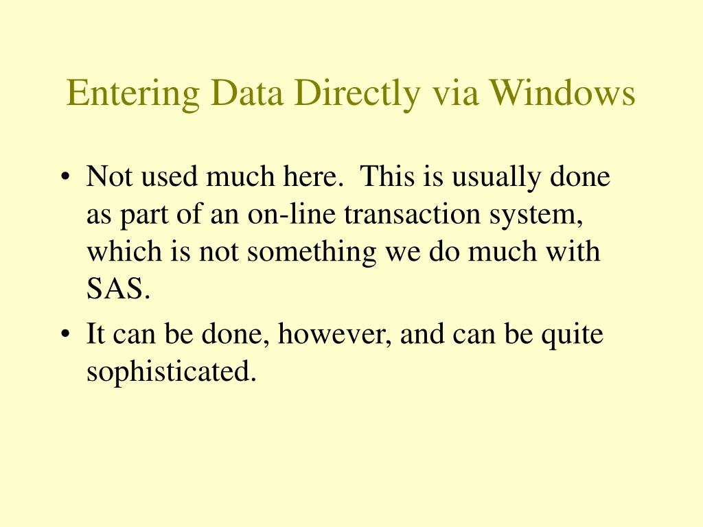 Entering Data Directly via Windows