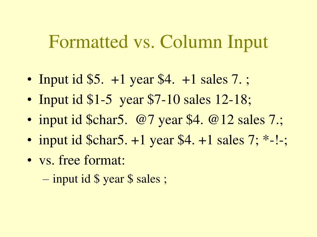 Formatted vs. Column Input