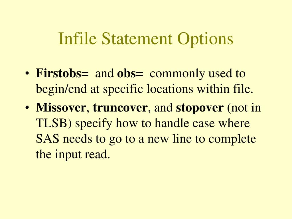 Infile Statement Options