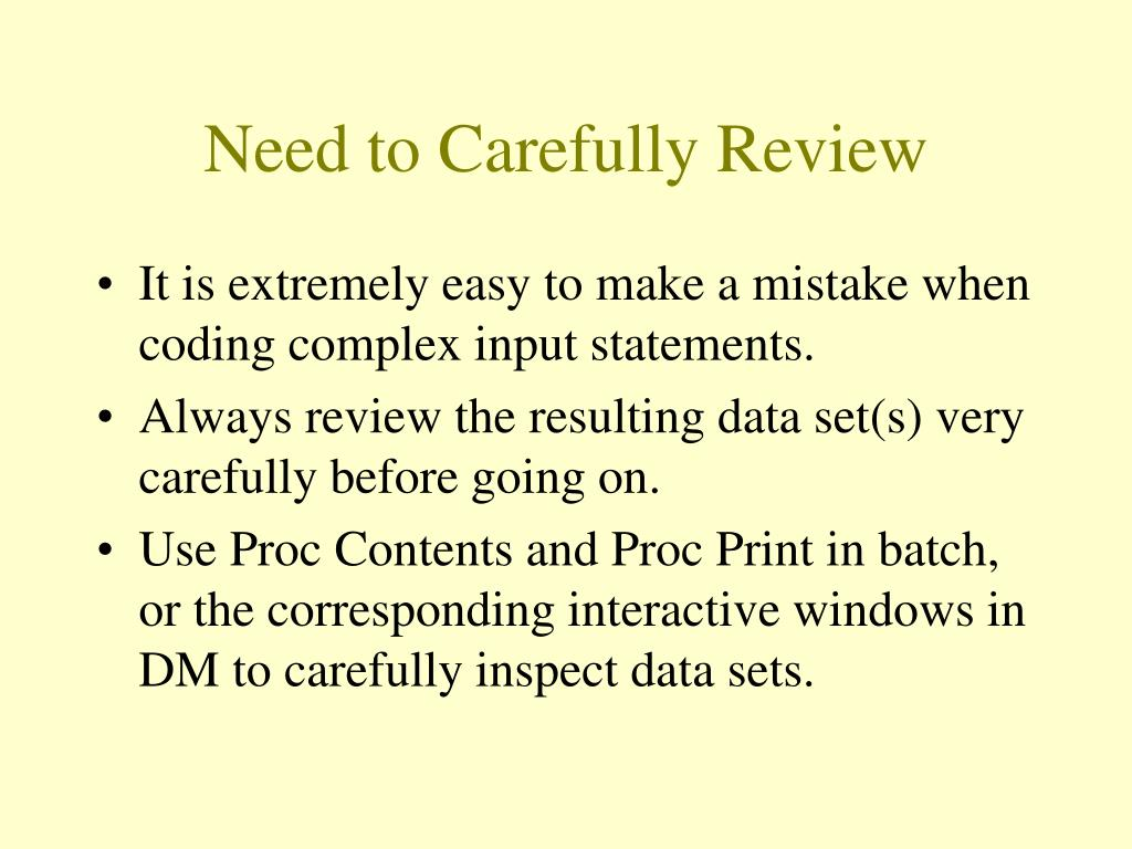 Need to Carefully Review