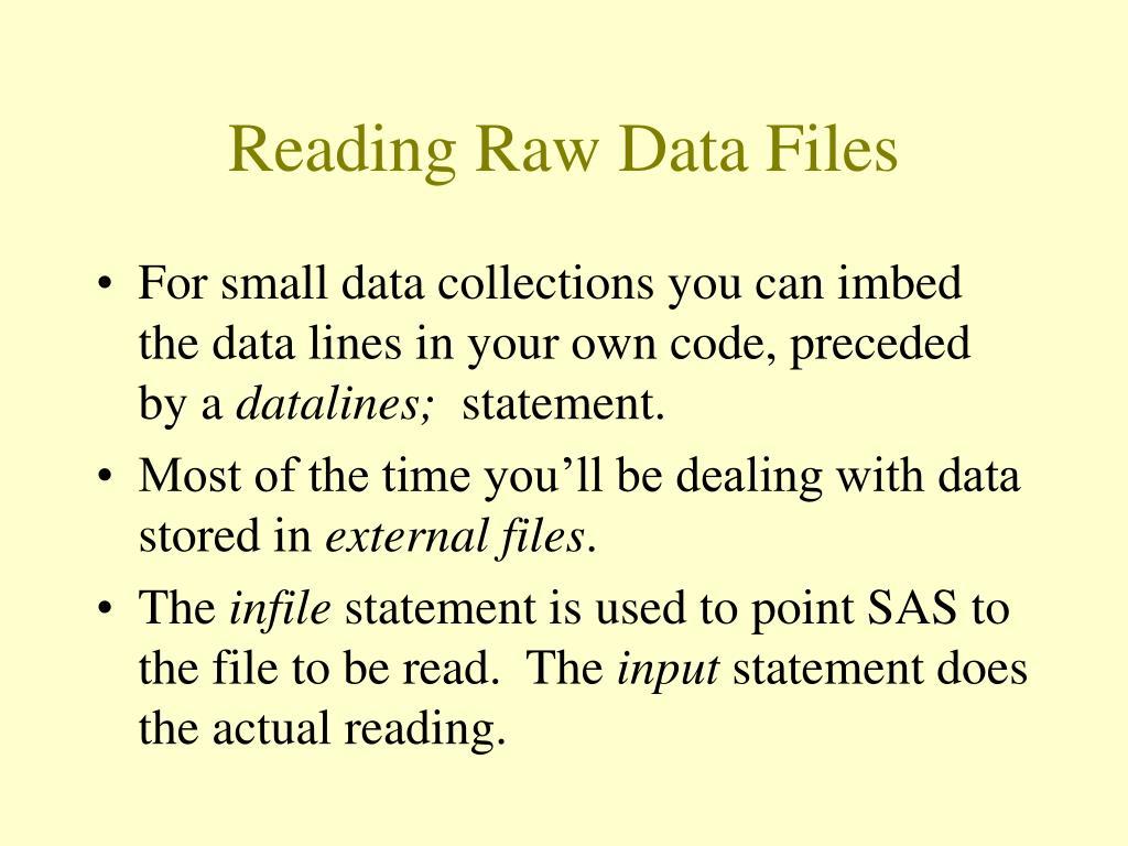 Reading Raw Data Files