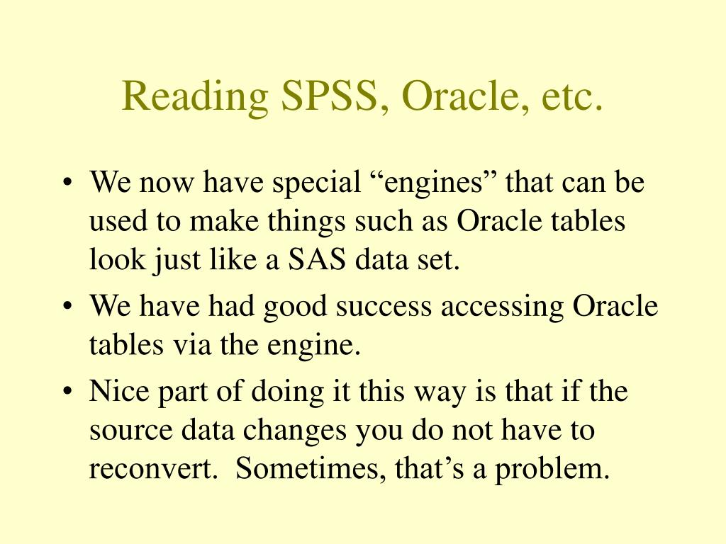 Reading SPSS, Oracle, etc.