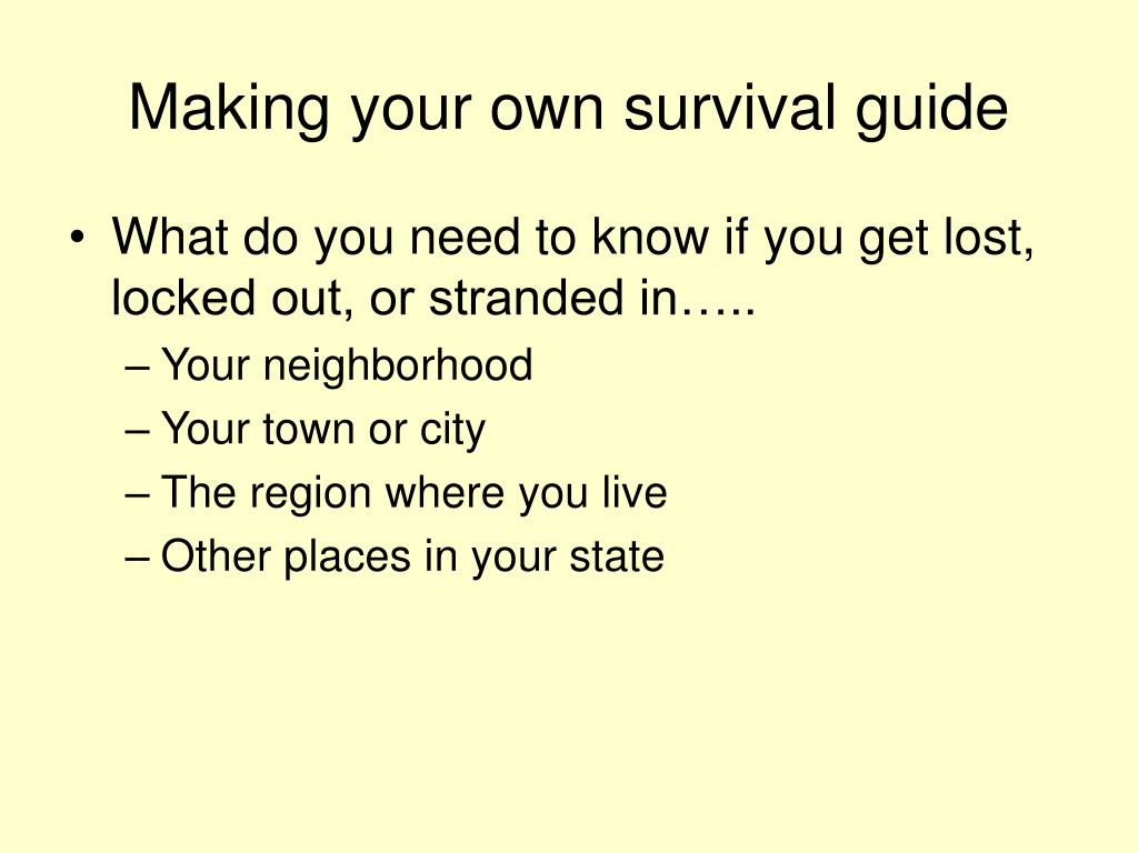 Making your own survival guide