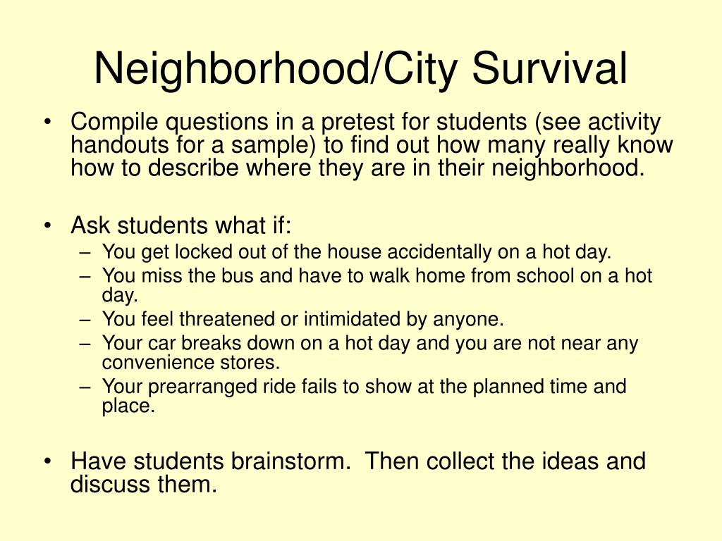 Neighborhood/City Survival