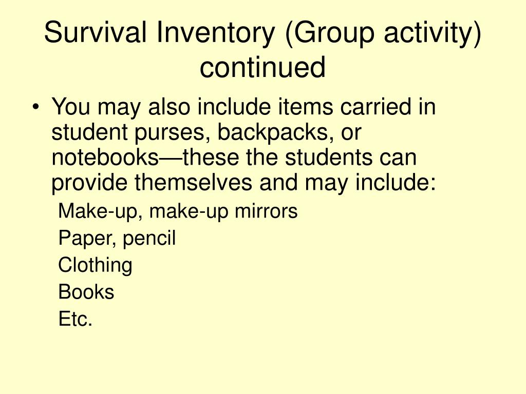 Survival Inventory (Group activity) continued