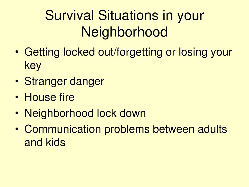 Survival Situations in your Neighborhood